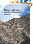 Mineral Exploration and Mining Essent...