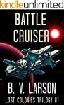 Battle Cruiser (Lost Colonies Trilogy...