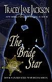 The Bride Star (Civil War Brides Series Book 6)
