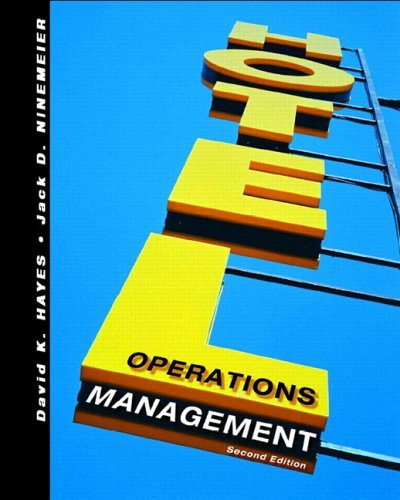 Hotel Operations Management:2nd (Second) edition, by Jack D. Ninemeier David K. Hayes