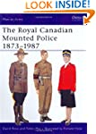 The Royal Canadian Mounted Police 187...
