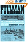 Pullman: An Experiment in Industrial...