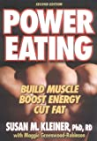 Power Eating: Build Muscle Boost Energy Cut Fat (2nd Edition)
