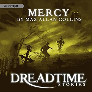 Mercy: Fangoria's 'Dreadtime Stories' Series | [Max Allan Collins]