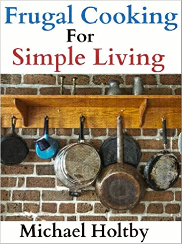 Frugal Cooking for Simple Living