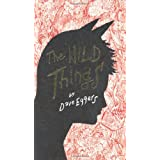The Wild Thingsby Dave Eggers