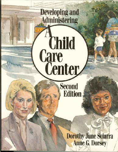 Developing and Administering a Child Care Center (Instructors Guide)