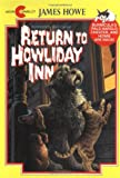 Return to Howliday Inn (038071972X) by Howe, James