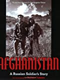 img - for Afghanistan: A Russian Soldier's Story book / textbook / text book