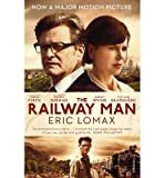 img - for [(The Railway Man)] [Author: Eric Lomax] published on (January, 2014) book / textbook / text book