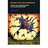 (BEYOND THE SLAVE NARRATIVE) BY [JENSON, DEBORAH](AUTHOR)PAPE...