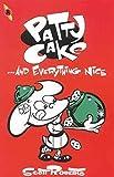 Patty Cake: Everything Nice v. 2