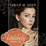 An Unlikely Match | Sarah M. Eden