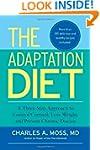The Adaptation Diet: A Three-Step App...