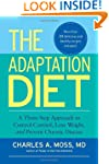 The Adaptation Diet: A Three-Step App...