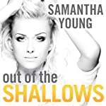 Out of the Shallows: Into the Deep Series, Book 2 | Samantha Young