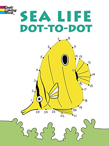 Sea Life Dot-to-Dot (Dover Children's Activity Books)