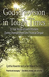 God's Provision In Tough Times by Cynthia Howerter Howerter ebook deal