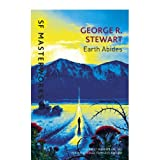 Earth Abides (S.F. MASTERWORKS)by George.R. Stewart