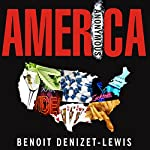 America Anonymous: Eight Addicts in Search of a Life | Benoit Denizet-Lewis