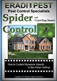 Spider and Crawling Insect Pest Control 101