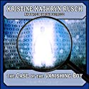 The Case of the Vanishing Boy: A Spade/Paladin Conundrum, Book 1 (       UNABRIDGED) by Kristine Kathryn Rusch Narrated by Rish Outfield