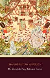 The Complete Fairy Tales and Stories [168 Tales in the chronological order of publication]