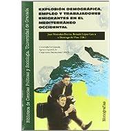 Explosion demografica, empleo y trabajadore emigrantes mediterraneo (Biblioteca de Ciencias Políticas y Sociología...