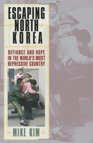 Escaping North Korea: Defiance and Hope in the World's...