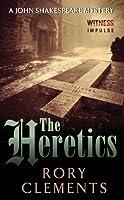 The Heretics: A John Shakespeare Mystery