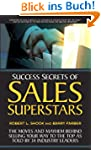 Success Secrets of Sales Superstars:...