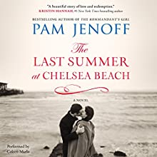 The Last Summer at Chelsea Beach (       UNABRIDGED) by Pam Jenoff Narrated by Coleen Marlo