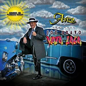 Joe Bravo - Vato Loco - Amazon.com Music