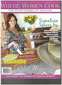Where Women Cook Magazine Ree Drummond The Pioneer Woman