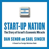 Start-Up Nation: The Story of Israel's Economic Miracle | [Dan Senor, Saul Singer]