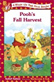 Pooh's Fall Harvest (Winnie the Pooh First Readers)