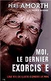 img - for Moi, le dernier exorciste book / textbook / text book