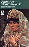 echange, troc Fedor Mikhaïlovitch Dostoïevski - Les Nuits blanches