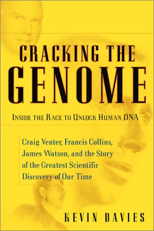 Cracking The Genome: Inside The Race To Unlock Human Dna, Davies,Kevin