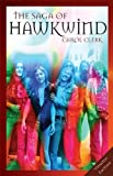 img - for The Saga of Hawkwind book / textbook / text book