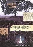 Steeplechase: A Homer Kelly Mystery