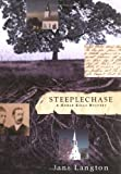 Steeplechase: A Homer Kelly Mystery (Homer Kelly Mysteries) (0312301952) by Langton, Jane