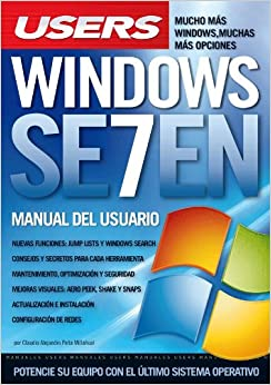 WINDOWS SEVEN: Espanol, Manual Users, Manuales Users (Spanish Edition