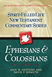 Ephesians & Colossians (Spirit-Filled Life New Testament Commentary) (0785249435) by Jack W. Hayford