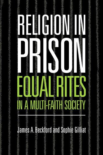 Religion in Prison: 'Equal Rites' in a Multi-Faith Society