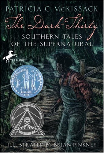 The Dark-Thirty: Southern Tales of the Supernatural, Patricia McKissack