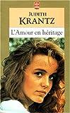 echange, troc Judith Krantz - L'Amour en héritage