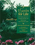 A Garden For Life: The Natural Approach to Designing Planting & Maintaining a North Temperate Garden
