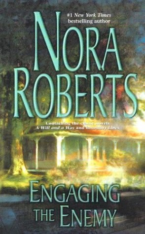 Engaging The Enemy, NORA ROBERTS