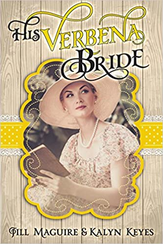 Mail Order Bride: His Verbena Bride (Shades of Romance Book 2)